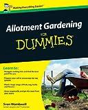 Allotment Gardening For Dummies