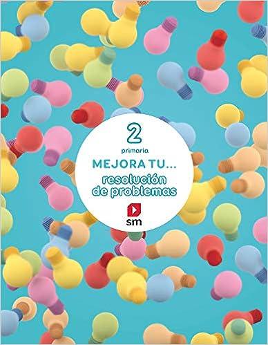 Mejora Tu... Resolución De Problemas. 2 Primaria - 9788467592672 por Assumpta Casacuberta Suñer