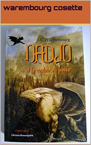 nadjo-et-le-couloir-du-passe-french-edition