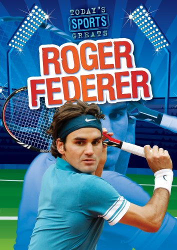 Roger Federer (Today's Sports Greats) by Gareth Stevens Pub Learning library