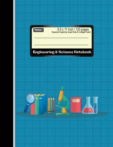 Engineering & Science Notebook : Squared Graphing Quad Rule & Collage Ruled: Combination Rules Note book : Diary, Journal Graph , Coordinate , Grid , ... 120 pages (Composition Note Book) (Volume 2) ()