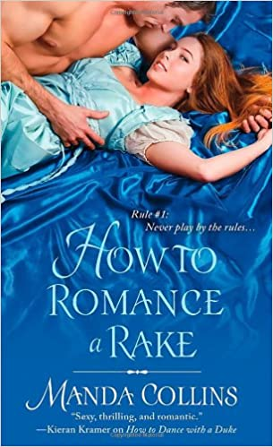Amazon Fr How To Romance A Rake Manda Collins Livres
