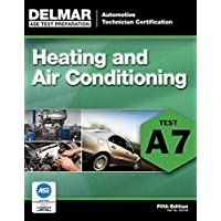 ASE Test Preparation - A7 Heating and Air Conditioning (Automobile Certification Series)
