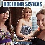 Breeding Sisters | Sonia Robinson