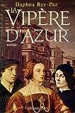 la vipe?re d azur roman french edition