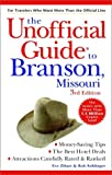 The Unofficial Guide to Branson, Missouri, Eve Zibart and Bob Sehlinger, 002863800X