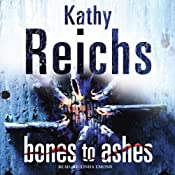 Bones to Ashes: Temperance Brennan, Book 10 | Kathy Reichs