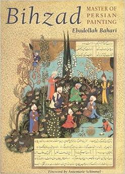 Book Bihzad, Master of Persian Painting