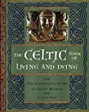 The Celtic Book of Living and Dying, Juliette Wood, 1402714181