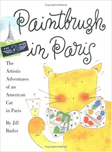 paintbrush in paris the artistic adventures of an american cat in paris