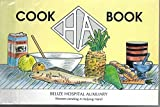 The Belize Hospital Auxiliary Cook Book