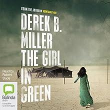 The Girl in Green Audiobook by Derek B. Miller Narrated by Robert Slade