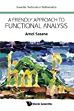 img - for A Friendly Approach to Functional Analysis (Essential Textbooks in Mathematics) book / textbook / text book