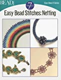 Easy Bead Stitches: Netting (Easy-Does-It)