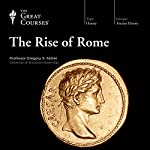 The Rise of Rome | The Great Courses