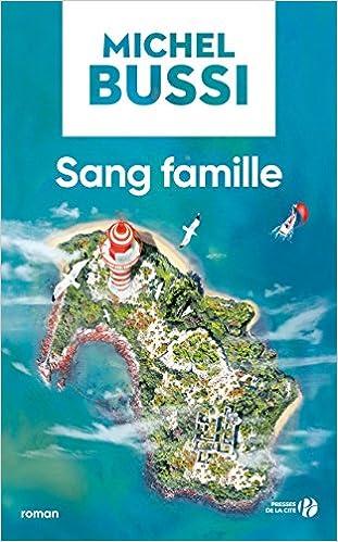 Sang famille - Michel Bussi (2018) sur Bookys