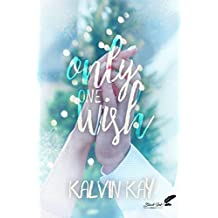 Only One Wish (French Edition)