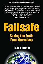 Failsafe by Ian Prattis (2008) Paperback