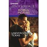 Undercover Texas | Robin Perini