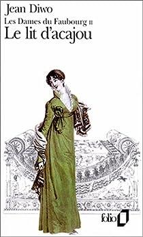 Les Dames du faubourg, tome 2 : Le Lit d'acajou par Diwo