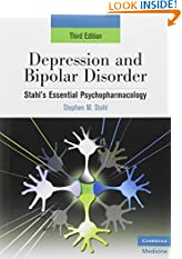 Depression and Bipolar Disorder: Stahl's Essential Psychopharmacology, 3rd edition (Essential Psychopharmacology Series) (Paperback)