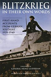 Blitzkreig: First-Hand Accounts From German Soldiers 1939-1940