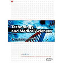 Technology and Medical Sciences (English Edition)