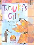 Tanuki's Gift: A Japanese Tale (Asian Pacific American Award for Literature. Children's and Young Adult. Honorable Mention (Awards))