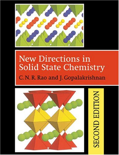 New Directions in Solid State Chemistry, by C. N. R. Rao, J. Gopalakrishnan