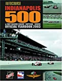 img - for Autocourse Indianapolis 500 & Indy Racing League Indycar Series Official Yearbook 2003 (Autocourse Indianapolis 500 Official Yearbook) book / textbook / text book