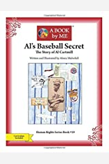 Al's Baseball Secret: The Story of Al Cartmill (A BOOK by ME) Paperback