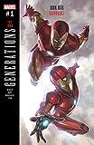 Generations: Iron Man & Ironheart (2017) #1 (Generations (2017))