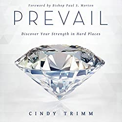 Prevail: Discover Your Strength in Hard Places