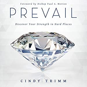 Prevail: Discover Your Strength in Hard Places Audiobook
