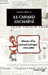 Le Canard enchaîné : Histoire d'un journal satirique 1915-2005 par Martin (II)
