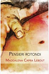 Pensieri rotondi (Italian Edition) Paperback