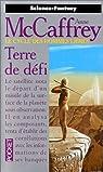 Le Cycle des hommes libres, tome 2 : Terre de défi par McCaffrey