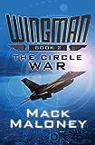 The Circle War (Wingman) (Volume 2)