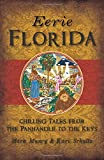 Eerie Florida: Chilling Tales from the Panhandle to