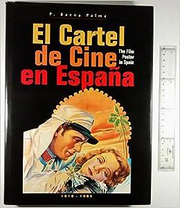 El cartel de cine en España: Amazon.es: P. Baena Palma: Libros