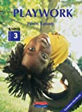 S/NVQ Level 3 Playwork Candidate Handbook (Heinemann Child Care)