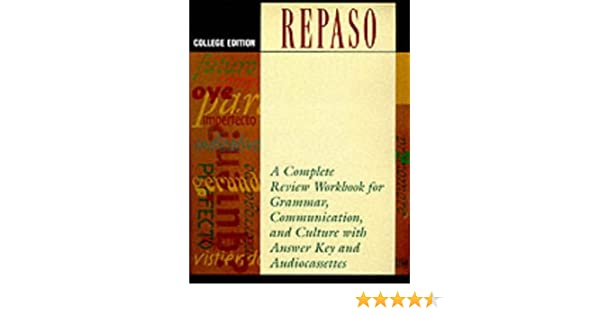 Repaso: College Edition (with Three Audio Cassettes) 1st Edition
