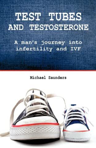 Test Tubes and Testosterone (Male Infertility)