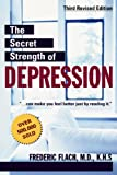 img - for The Secret Strength of Depression (3rd Edition) book / textbook / text book