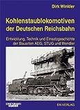 img - for Kohlenstaublokomotiven der Deutschen Reichsbahn. book / textbook / text book