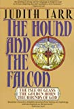 The Hound and the Falcon: The Isle of Glass, The Golden Horn, and The Hounds of God