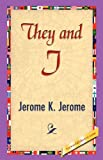 They and I, Jerome K. Jerome, 1421838826