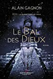 le bal des dieux 2012 la guerre dans les cieux french edition