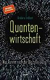Quantenwirtschaft: Was kommt nach der