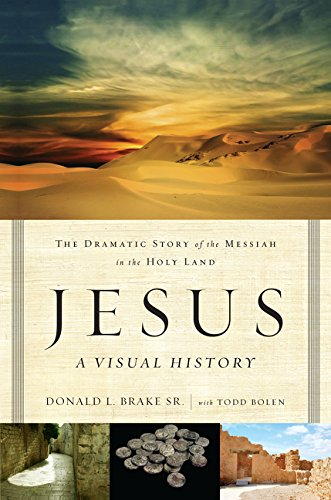 Download Jesus, A Visual History: The Dramatic Story of the Messiah in the Holy Land pdf